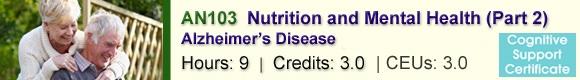 AN103 Nutrition & Mental Health Part 2 – Alzheimer's Disease – CSNN Ottawa, ON